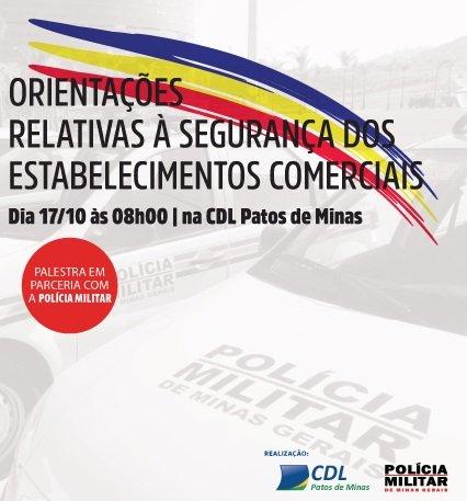 Segurança no comércio é tema de palestra na CDL de Patos de Minas