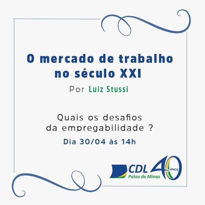 CDL Promoverá Palestra Sobre o Atual Mercado de Trabalho e os Desafios da Empregabilidade.