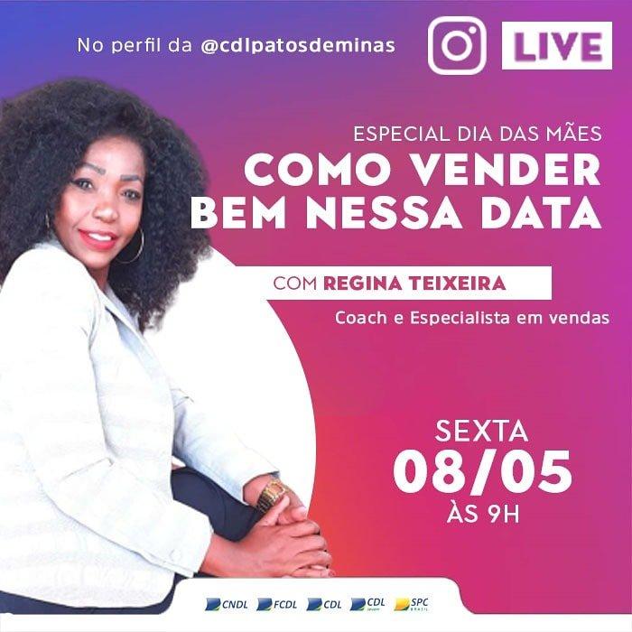 Especial dia das mães; Como vender bem nessa data é tema da live  da CDL Patos de Minas