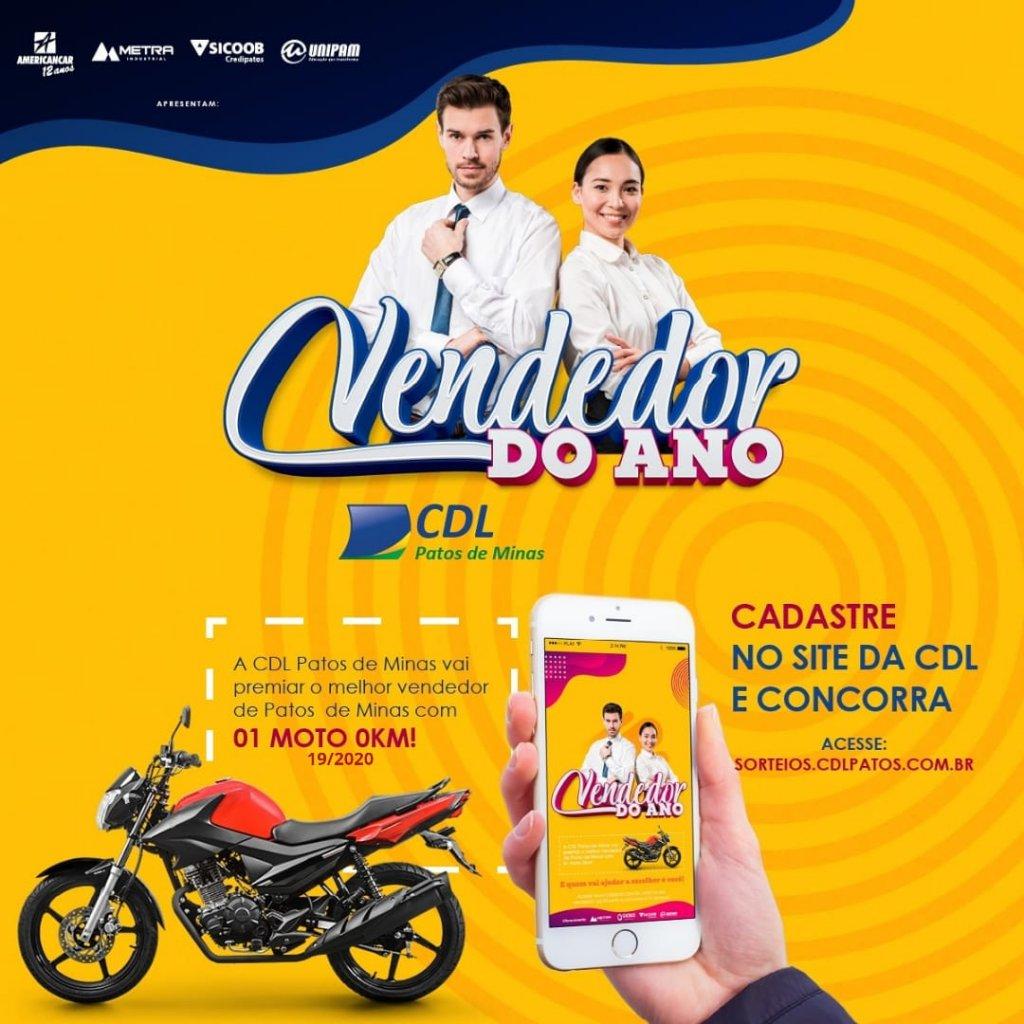 A CDL Patos de Minas vai premiar o melhor vendedor da cidade com uma Moto 0km.