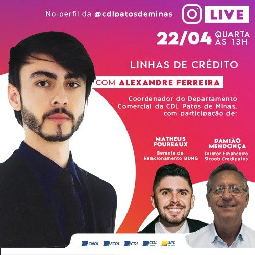 Linhas de crédito será tema de live da CDL Patos de Minas na próxima quarta-feira