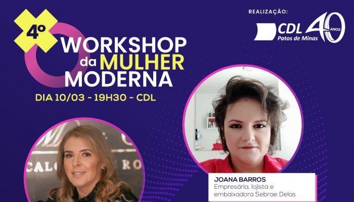 A CDL Patos de Minas irá promover no dia 10 de março o 4º Workshop da Mulher Moderna