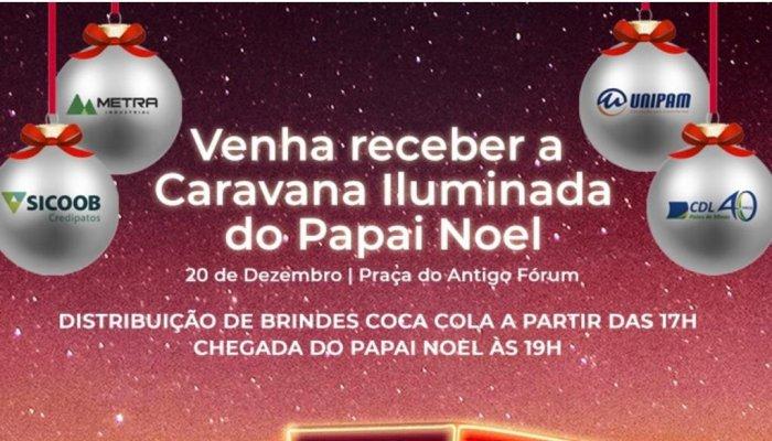 CDL Patos de Minas anuncia a chegada da Caravana Iluminada de Natal da Coca-Cola