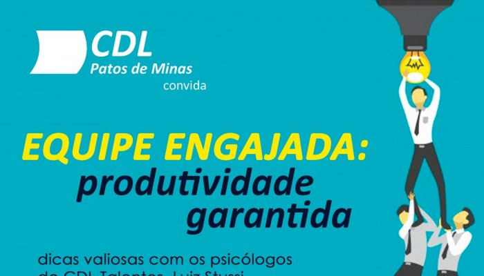 Palestra sobre como manter Equipe Engajada acontece em setembro em Patos de Minas