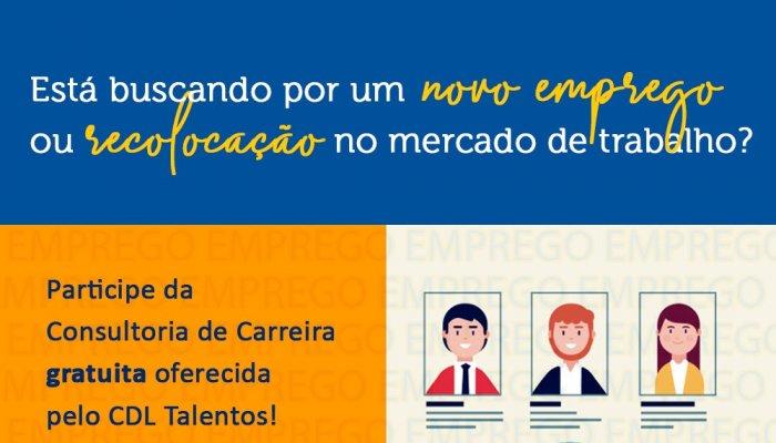 CDL Talentos oferece Consultoria de Carreira gratuita para comunidade