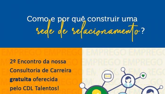 Segunda Consultoria de Carreira gratuita da CDL. Participe!